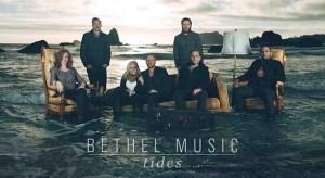 Bethel Music Tides