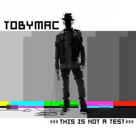 TobyMac-ThisIsNotATestAlbum