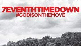 7eventh Time Down Announces New Album God Is On The Move Releasing August 21 On Bec Recordings