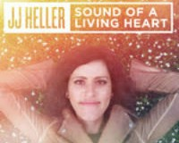 JJ Heller to Release Eighth Studio Project  – SOUND OF A LIVING HEART –  August 21, 2015