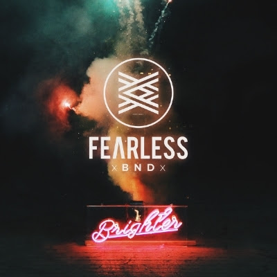 FearlessBNDBrighter