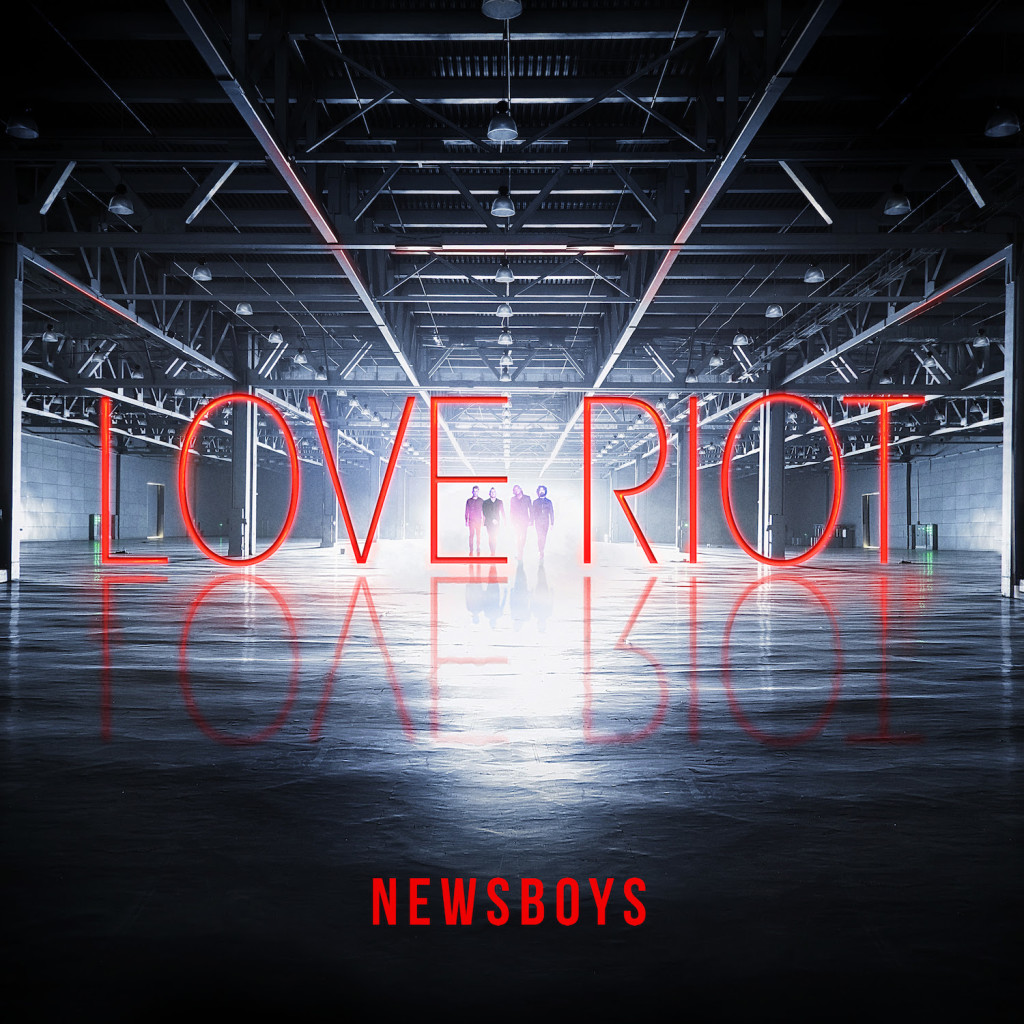 NewsboysLoveRiot