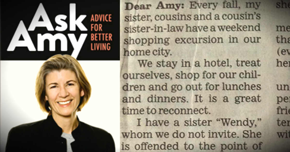 Ask Amy Response To Letter About Sister Excluded From Trip