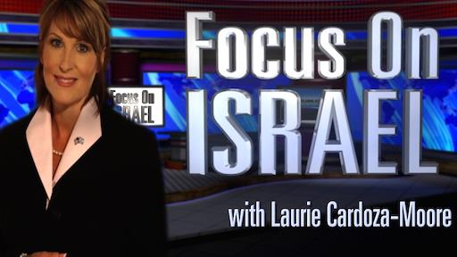 Focus on Israel with Laurie Cardoza-Moore