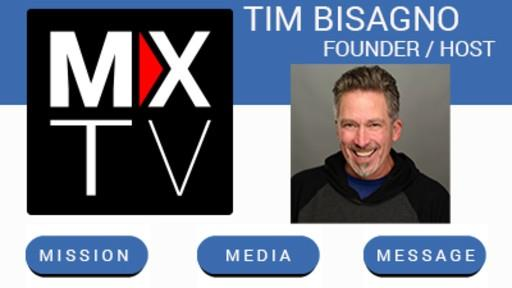 MXTV with Tim Bisagno