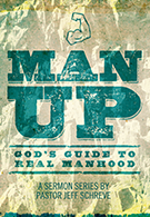 Man Up: God's Guide to Real Manhood