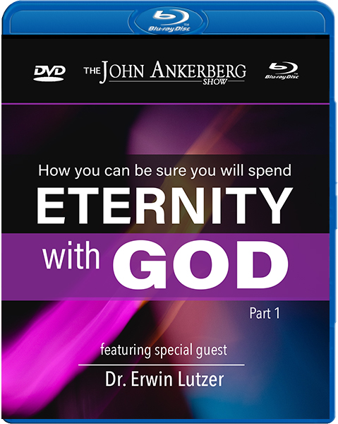 How You Can Be Sure You Will Spend Eternity With God, Part 1