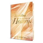 Revealing the Mysteries of Heaven - book