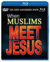 When Muslims Meet Jesus