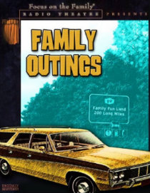 Radio Theatre: Family Outings (Digital)