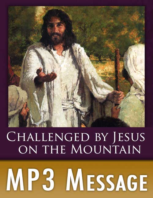 Free MP3 - Challenged by Jesus on the Mountain