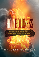 Holy Boldness: Lessons from Elijah the Prophet of Fire