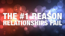 The #1 Reason Relationships Fail Free Course