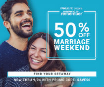 FamilyLife's Weekend to Remember- 50% OFF thru 9/24
