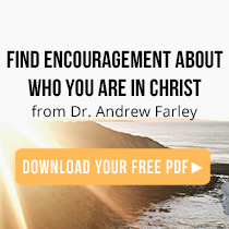 Find Encouragement About Who You Are in Christ