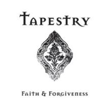 Tapestry: Faith & Forgiveness