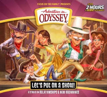 Adventures in Odyssey #62: Let's Put on a Show!