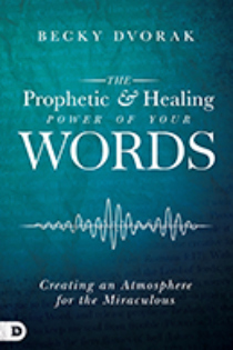 The Prophetic & Healing Power of Your Words and Speaking Miracles (Book & 3-CD Set)