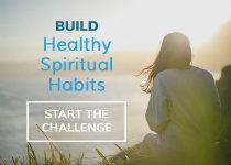 Build 5 Healthy Spiritual Habits