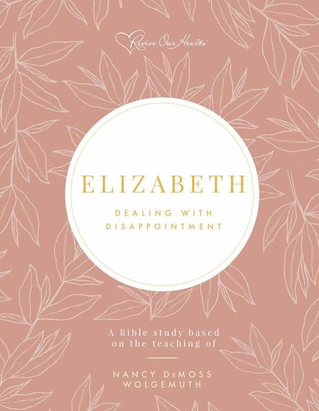 Elizabeth: Dealing with Disappointment