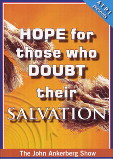 Hope for Those Who Doubt Their Salvation