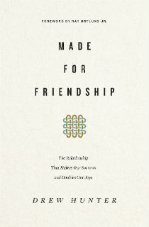 Made for Friendship by Drew Hunter