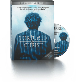 Tortured for Christ – The Movie