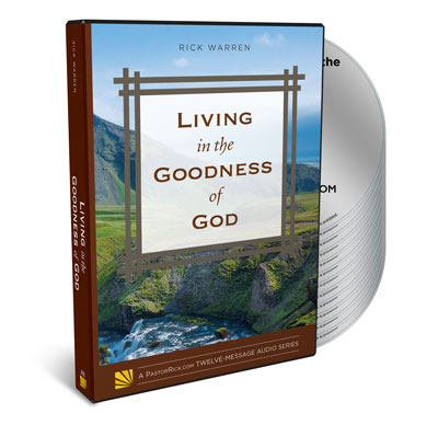 Living in the Goodness of God Complete Audio Series