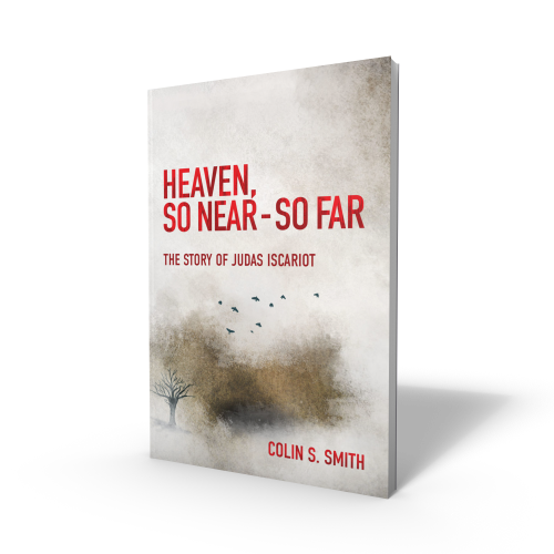 2 Heaven, So Near So Far Books by Colin Smith (one to keep, one to give away)