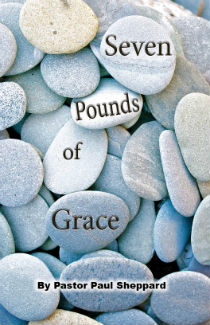 """Seven Pounds of Grace"" (booklet)"