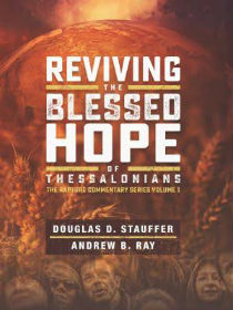 Reviving the Blessed Hope Book – By Douglas Stauffer