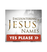 Encounter the Power of Jesus' Names