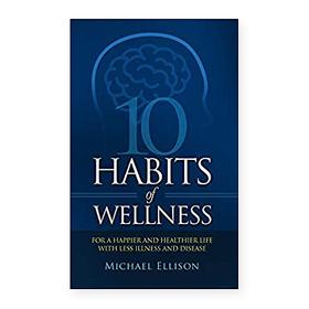 10 Habits of Wellness