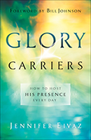 Glory Carriers & How to Flow in the Glory (Book & 3-CD Set)