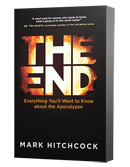 The End: Everything You'll Want to Know About the Coming Apocalypse, BOOK
