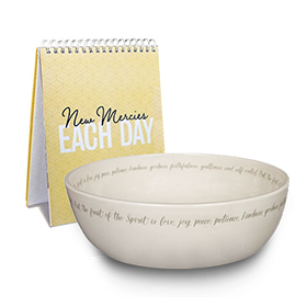 Fruit of the Spirit bowl/ New Mercies 17-month desk calendar
