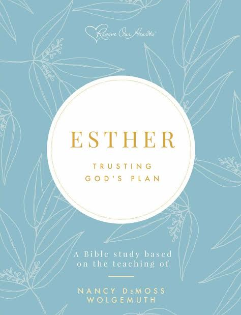 Esther: Trusting God's Plan