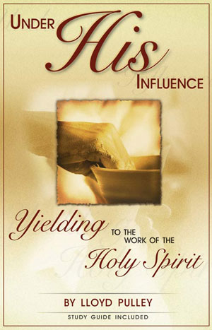 Under His Influence By Pastor Lloyd Pulley