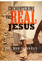 Encountering the Real Jesus