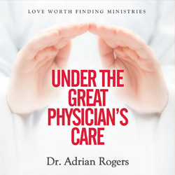 Under the Great Physician's Care CD album