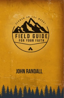 Field Guide For Your Faith