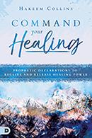Commanding Your Healing (Book, Scripture Guide & 3-Set)