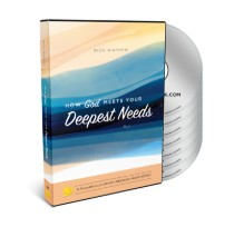 How God Meets Your Deepest Needs Complete Audio Series