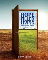 Hope Filled Living In a Culture of Despair