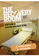 The Recovery Room: God's Way to Experiencing Miracles from the Emotional Hurts of Life
