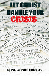 """Let Christ Handle Your Crisis"" (booklet)"