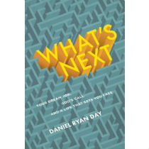 What's Next? by Daniel Ryan Day