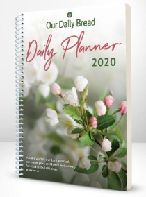 Our Daily Bread 2020 Planner