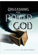 Unleashing the Power of God - Series
