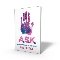 A.S.K.: Real Questions/Real Word Answers Book by David Robertson